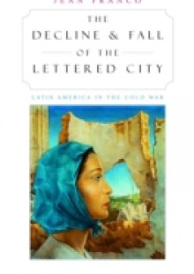 Обложка книги  - Decline and Fall of the Lettered City