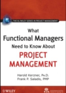 Обложка книги  - What Functional Managers Need to Know About Project Management