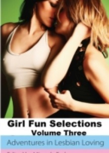 Обложка книги  - Girl Fun Selections Three