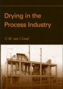 Обложка книги  - Drying in the Process Industry