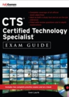 Обложка книги  - CTS Certified Technology Specialist Exam Guide