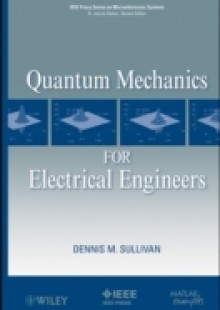 Обложка книги  - Quantum Mechanics for Electrical Engineers