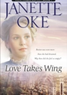 Обложка книги  - Love Takes Wing (Love Comes Softly Book #7)