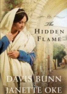 Обложка книги  - Hidden Flame (Acts of Faith Book #2)