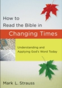 Обложка книги  - How to Read the Bible in Changing Times