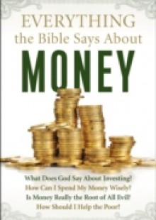 Обложка книги  - Everything the Bible Says About Money