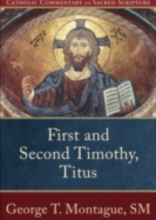 Обложка книги  - First and Second Timothy, Titus (Catholic Commentary on Sacred Scripture)