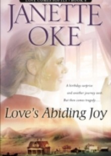 Обложка книги  - Love's Abiding Joy (Love Comes Softly Book #4)