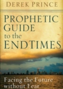 Обложка книги  - Prophetic Guide to the End Times