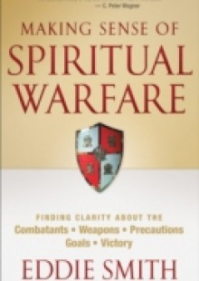 Обложка книги  - Making Sense of Spiritual Warfare