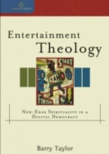 Обложка книги  - Entertainment Theology (Cultural Exegesis)