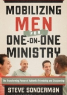 Обложка книги  - Mobilizing Men for One-on-One Ministry