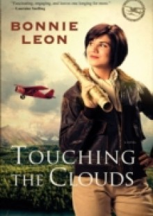 Обложка книги  - Touching the Clouds (Alaskan Skies Book #1)