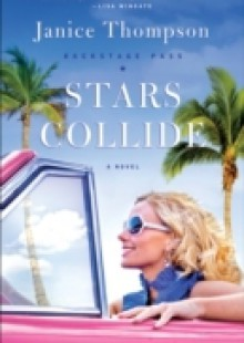 Обложка книги  - Stars Collide (Backstage Pass Book #1)
