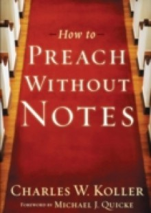 Обложка книги  - How to Preach without Notes