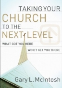 Обложка книги  - Taking Your Church to the Next Level
