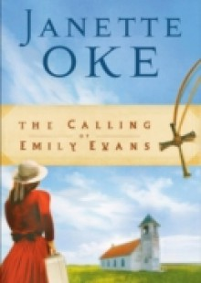 Обложка книги  - Calling of Emily Evans (Women of the West Book #1)