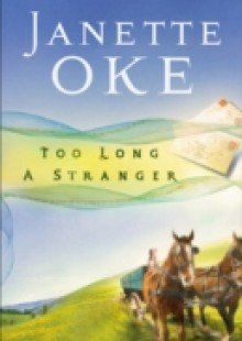 Обложка книги  - Too Long a Stranger (Women of the West Book #9)