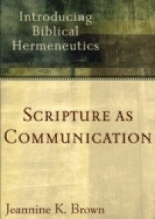 Обложка книги  - Scripture as Communication