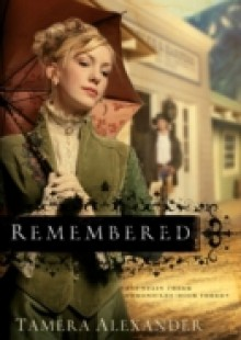 Обложка книги  - Remembered (Fountain Creek Chronicles Book #3)