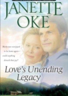 Обложка книги  - Love's Unending Legacy (Love Comes Softly Book #5)