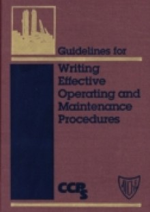 Обложка книги  - Guidelines for Writing Effective Operating and Maintenance Procedures
