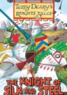 Обложка книги  - Knights' Tales: The Knight of Silk and Steel