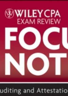 Обложка книги  - Wiley CPA Exam Review Focus Notes 2012, Auditing and Attestation