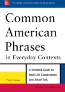 Обложка книги  - Common American Phrases in Everyday Contexts, 3rd Edition