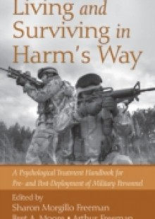 Обложка книги  - Living and Surviving in Harm's Way
