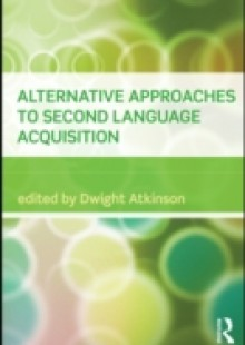Обложка книги  - Alternative Approaches to Second Language Acquisition