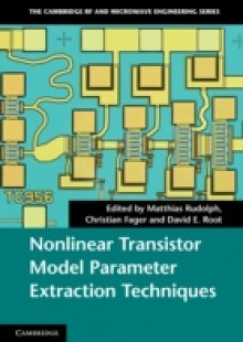Обложка книги  - Nonlinear Transistor Model Parameter Extraction Techniques