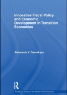 Обложка книги  - Innovative Fiscal Policy and Economic Development in Transition Economies