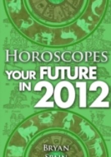 Обложка книги  - Horoscopes – Your Future in 2012