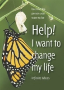 Обложка книги  - Help! I want to change my life