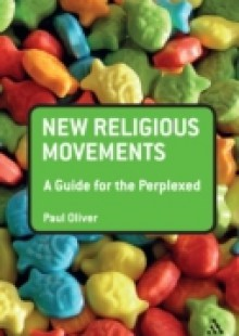 Обложка книги  - New Religious Movements: A Guide for the Perplexed