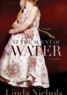 Обложка книги  - At the Scent of Water (The Second Chances Collection Book #3)