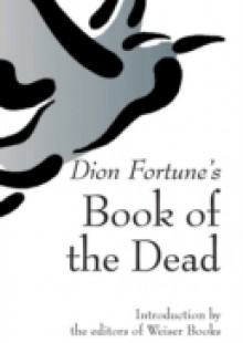 Обложка книги  - Dion Fortune's Book of the Dead