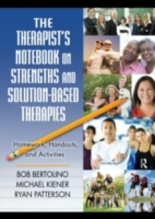 Обложка книги  - Therapist's Notebook on Strengths and Solution-Based Therapies