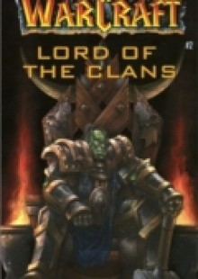 Обложка книги  - Warcraft: Lord of the Clans