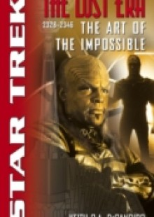 Обложка книги  - Star Trek: The Lost era: 2328-2346: The Art of the Impossible