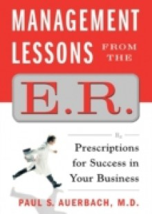 Обложка книги  - Management Lessons from the E.R.