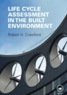 Обложка книги  - Life Cycle Assessment in the Built Environment