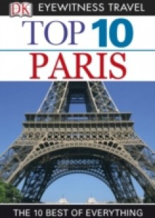 Обложка книги  - DK Eyewitness Top 10 Travel Guide: Paris
