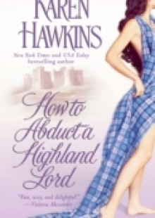 Обложка книги  - How to Abduct a Highland Lord