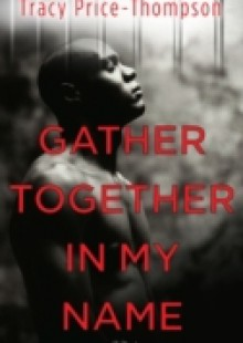 Обложка книги  - Gather Together in My Name