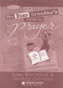 Обложка книги  - Busy Grandma's Guide to Prayer