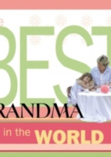 Обложка книги  - Best Grandma in the World