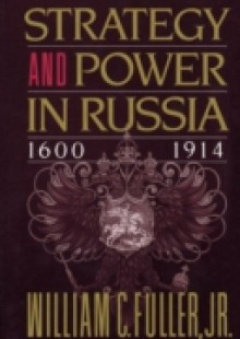 Обложка книги  - Strategy and Power in Russia 1600-1914