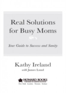 Обложка книги  - Real Solutions for Busy Moms